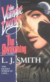 Lisa Jane Smith: The Vampire Diaries: The Awakening